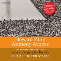 Voices of a People's History of the United States, 10th Anniversary Edition - Howard Zinn, Anthony Arnove