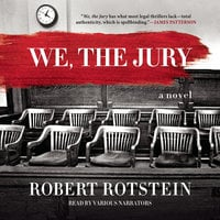 We, the Jury - Robert Rotstein