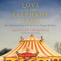 Love in the Elephant Tent - Kathleen Cremonesi