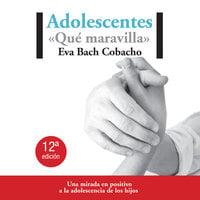 Adolescentes - Eva Bach, Eva Bach Cobacho
