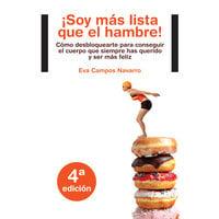 ¡Soy más lista que el hambre! - Eva Campos Navarro