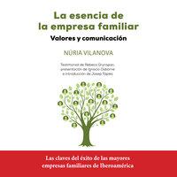 La esencia de la empresa familiar - Núria Vilanova