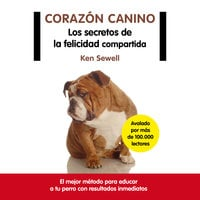 Corazón canino - Ken Sewell