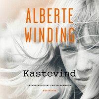 Kastevind - Alberte Winding