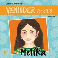 Veninder for altid 8. Melika - Camilla Wandahl