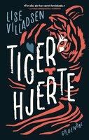 Tigerhjerte - Lise Villadsen