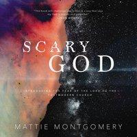 Scary God - Mattie Montgomery