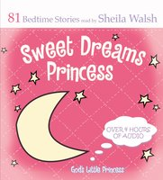 Sweet Dreams Princess - Sheila Walsh