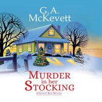 Murder in Her Stocking - G.A. McKevett