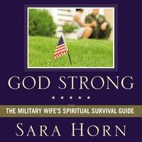 God Strong - Sara Horn