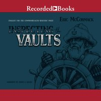 Inspecting the Vaults - Eric McCormack