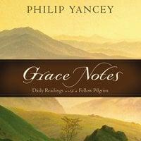 Grace Notes - Philip Yancey