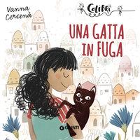 Una gatta in fuga - Vanna Cercenà