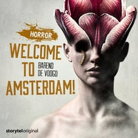 Horror: Welcome to Amsterdam! - Barend de Voogd