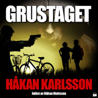 Grustaget - Håkan Karlsson
