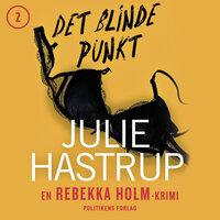 Det blinde punkt - Julie Hastrup
