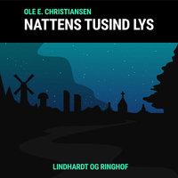 Nattens tusind lys - Ole E. Christiansen