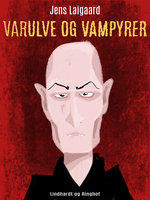 Varulve og vampyrer - Jens Laigaard