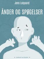 Ånder og spøgelser - Jens Laigaard