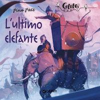L'ultimo elefante - Pino Pace