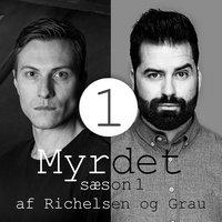 Myrdet af Richelsen og Grau S1E1 - Robert Hansen og Dennis Rader - Sebastian Richelsen, Anders Grau