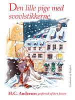 Den lille pige med svovlstikkerne - H.C. Andersen, Jørn Jensen