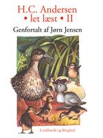 H.C. Andersen - Let læst II - H.C. Andersen,Jørn Jensen