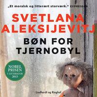 Bøn for Tjernobyl - Svetlana Aleksijevitj