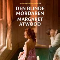 Den blinde mördaren - Margaret Atwood