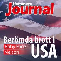 Baby Face Nelson - Johan G. Rystad, Hemmets Journal
