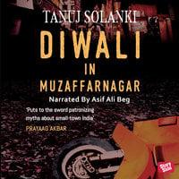 Diwali In Muzaffarnagar - Tanuj Solanki