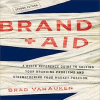 Brand Aid - Brad Van Van Auken