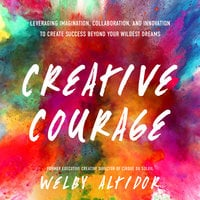 Creative Courage - Welby Altidor