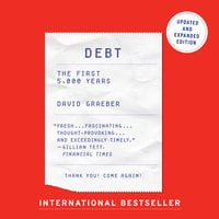 Debt – Updated and Expanded: The First 5,000 Years - David Graeber
