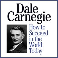 How to Succeed in the World Today - Dale Carnegie & Associates