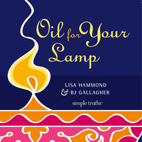 Oil for Your Lamp - BJ Gallagher, Lisa Hammond