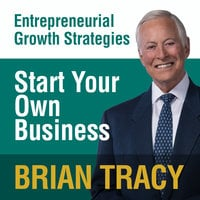 Start Your Own Business - Brian Tracy