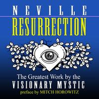 Resurrection - Neville Goddard