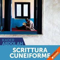 Scrittura Cuneiforme - Kader Abdolah