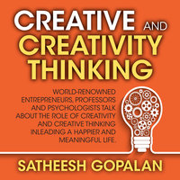 Creativity and Creative Thinking - Satheesh Gopalan