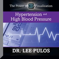 Hypertension and High Blood Pressure - Lee Pulos
