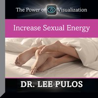 Increase Sexual Energy - Lee Pulos
