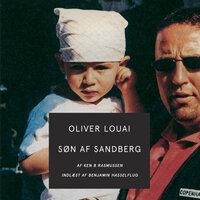 Søn af Sandberg - Ken B. Rasmussen, Oliver Louai