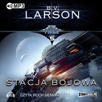 Stacja bojowa - B.V. Larson