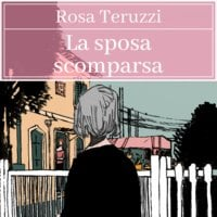 La sposa scomparsa - 1 - Rosa Teruzzi