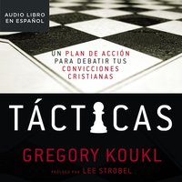 Tácticas - Gregory Koukl