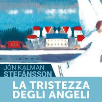 La tristezza degli angeli - Jón Kalman Stefánsson