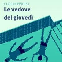 Le vedove del giovedì - Claudia Piñeiro