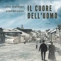 Il cuore dell'uomo - Jón Kalman Stefánsson