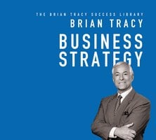 Business Strategy - Brian Tracy